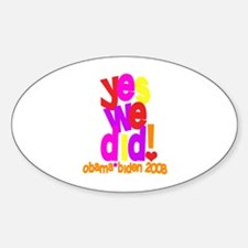 Yes We Did Obama 2008 Oval Decal