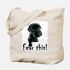 ~Fear This~ Tote Bag
