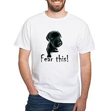 ~Fear This~ Shirt