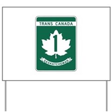 Trans-Canada Highway, Saskatchewan Yard Sign