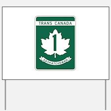 Trans-Canada Highway, Saskatchewan Yard Sign