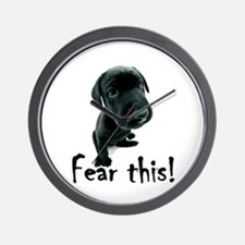 ~Fear This~ Wall Clock