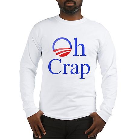 Obama Oh Crap Long Sleeve T-Shirt