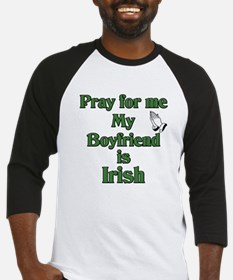 Pray for me My Boyfriend is I Baseball Jersey