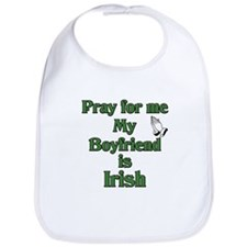 Pray for me My Boyfriend is I Bib