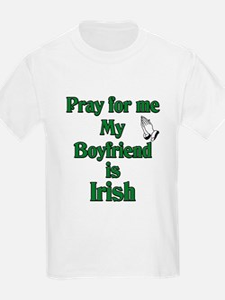 Pray for me My Boyfriend is I T-Shirt