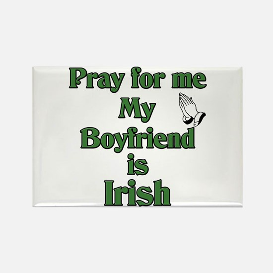 Pray for me My Boyfriend is I Rectangle Magnet