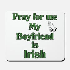 Pray for me My Boyfriend is I Mousepad