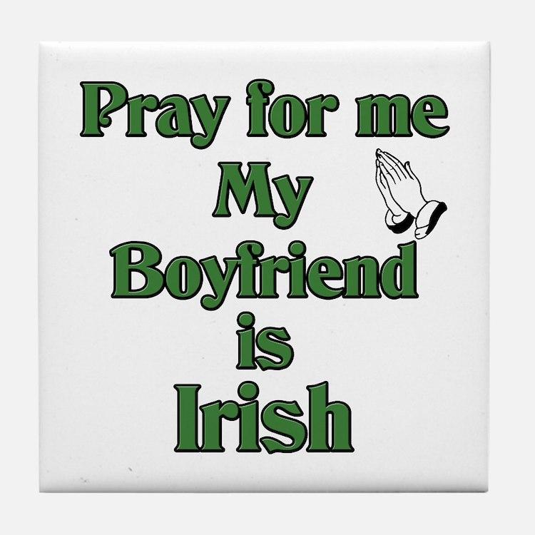 Pray for me My Boyfriend is I Tile Coaster