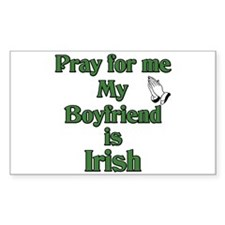 Pray for me My Boyfriend is I Sticker (Rectangular