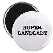 SUPER LANDLADY Magnet