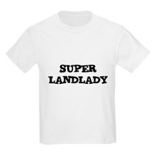 SUPER LANDLADY Kids T-Shirt