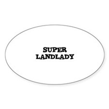 SUPER LANDLADY Oval Decal