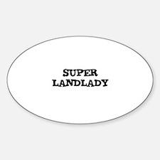 SUPER LANDLADY Oval Decal