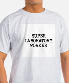 SUPER LABORATORY WORKER  Ash Grey T-Shirt