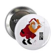 """How Santa Actually Gets In 2.25"""" Button (100 pack)"""