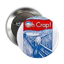 "Oh Crap Obama Scream 2.25"" Button"