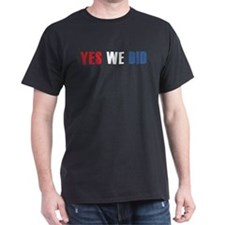 Yes We Did (red white blue) T-Shirt