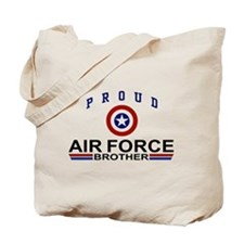 Proud Air Force Brother Tote Bag