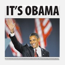 It's Obama Tile Coaster