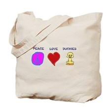 Peace Love duckies Tote Bag