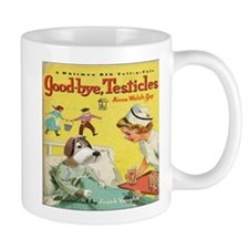 Mug- Goodbye Testicles