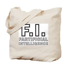 FARTIFICIAL INTELLIGENCE Tote Bag