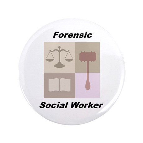 "Forensic Social Worker 3.5"" Button (100 pack)"