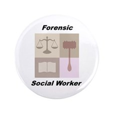"Forensic Social Worker 3.5"" Button"