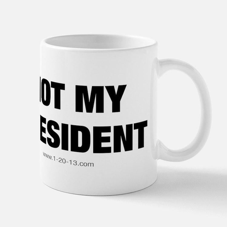 Not My President Discount Mug