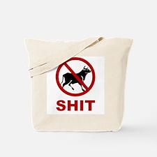 No Bullshit Allowed Tote Bag
