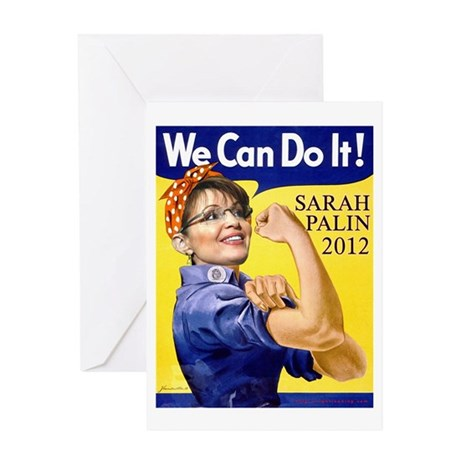 Sarah Palin We Can Do It Greeting Card