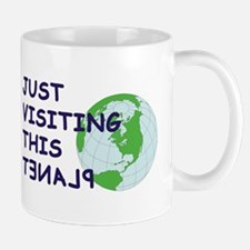 Just Visiting II Mug