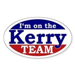 I'm on the Kerry Team (oval bumper sticker)