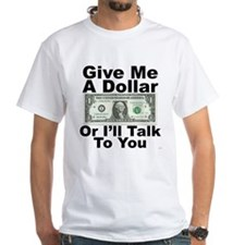 Give Me A Dollar