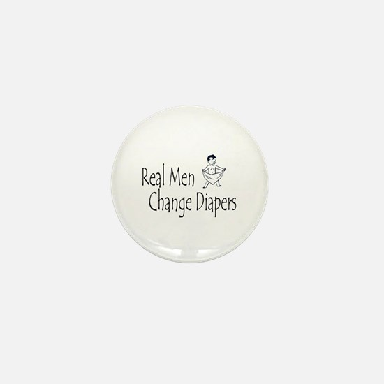 Real Men Change Diapers Mini Button