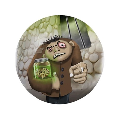 "I have the Brains 3.5"" Button (100 pack)"