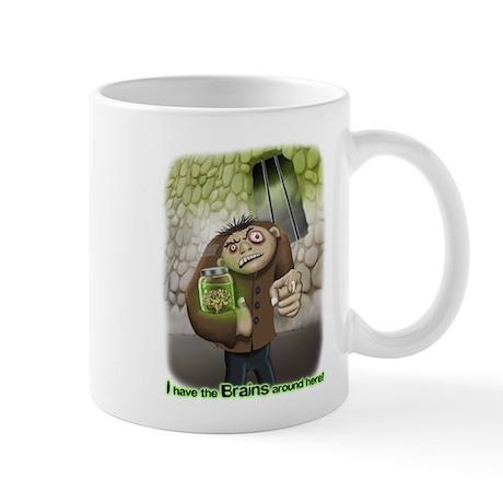 I have the Brains Mug