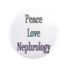 "Nephrologist Gift 3.5"" Button"