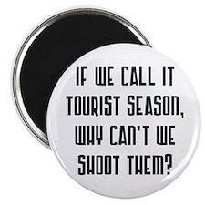 Tourist Season Magnet