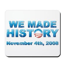 Vintage Obama - We Made History Mousepad