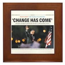 Obama: Change Has Come Framed Tile