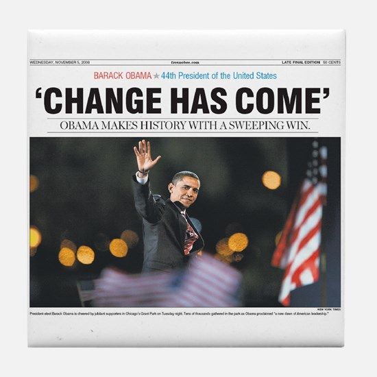Obama: Change Has Come Tile Coaster