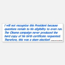 Obama wasn't eligible Bumper Bumper Bumper Sticker