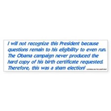 Obama wasn't eligible Bumper Bumper Sticker
