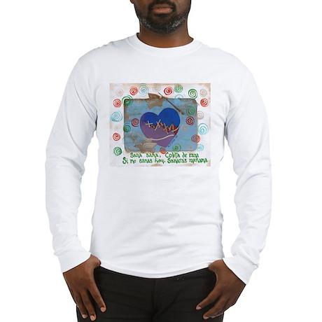 Sana Sana Heal Heal Long Sleeve T-Shirt