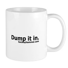 Dump it in. Mug