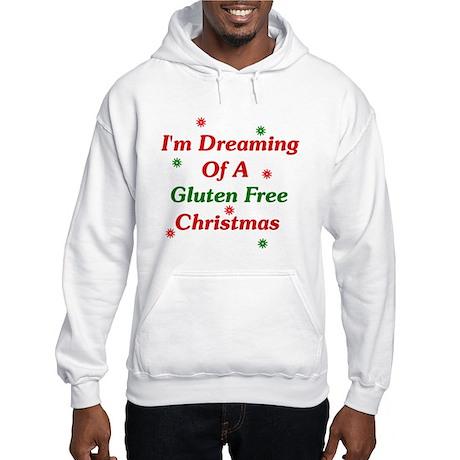 Dreaming Of A Gluten Free Christmas Hooded Sweatsh