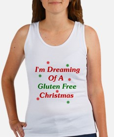 Dreaming Of A Gluten Free Christmas Women's Tank T