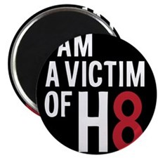 Funny Victim of h8 Magnet